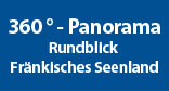 360 Grad Panorama - Rundblick Fränkisches Seenland